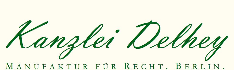Kanzlei Delhey ~ Manufaktur für Recht. Berlin.